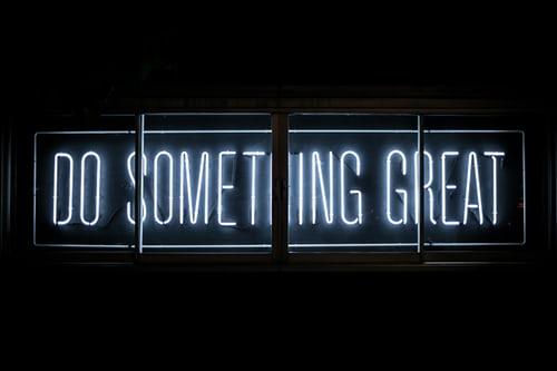 Do Something Great. Monday Motivation